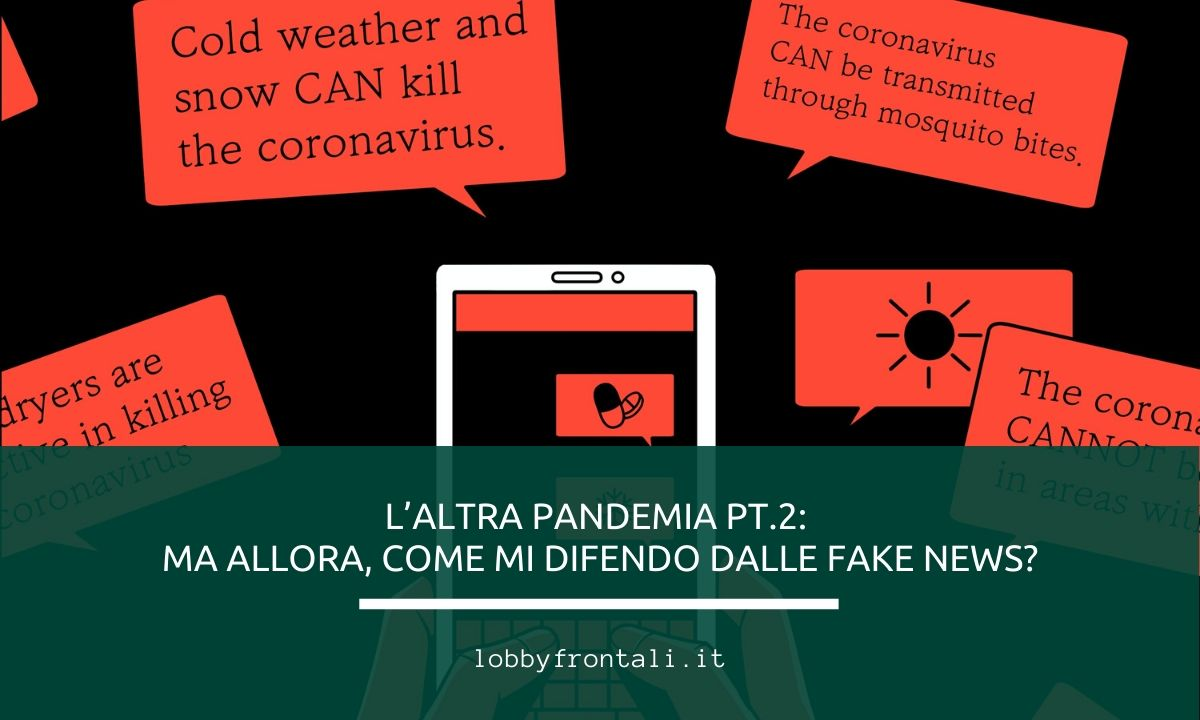 Fake news sul covid-19 e come difendersi